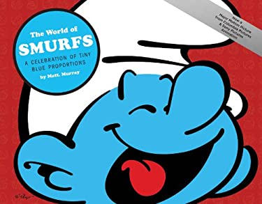 The World of Smurfs: A Celebration of Tiny Blue Proportions [With Poster] 9781419700729