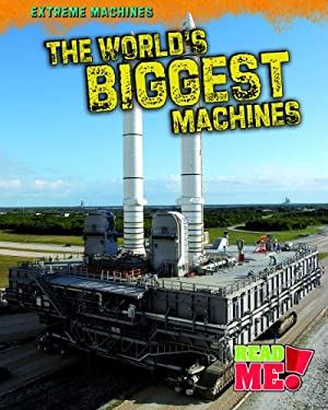 The World's Biggest Machines 9781410938756
