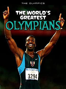 The World's Greatest Olympians 9781410941282