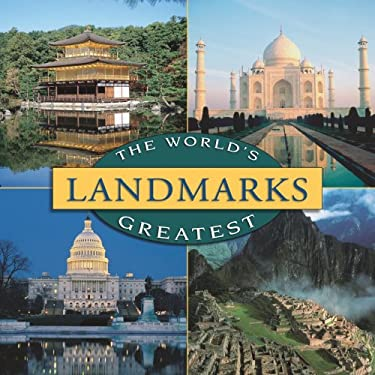 The World's Landmarks Greatest 9781412777100