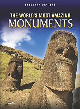 The World's Most Amazing Monuments 9781410942364