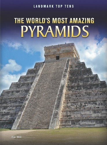 The World's Most Amazing Pyramids 9781410942517