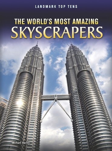 The World's Most Amazing Skyscrapers 9781410942425