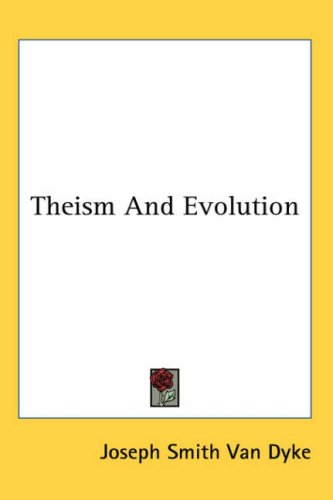 Theism and Evolution 9781417972302