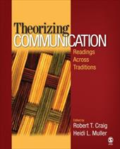 Theorizing Communication: Readings Across Traditions 6189648