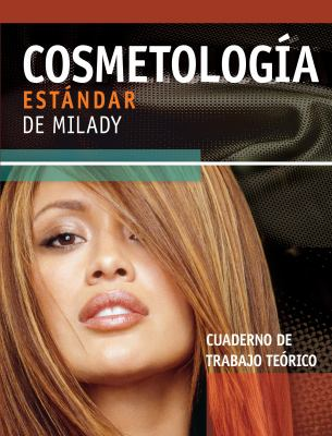 Cosmetologia Estandar de Milady: Cuaderno de Trabajo Teorico 9781418049539