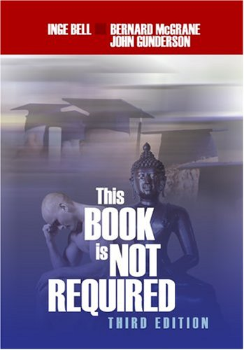 This Book Is Not Required: An Emotional Survival Manual for Students 9781412910118