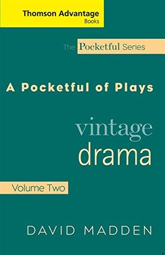 Thomson Advantage Books: Pocketful of Plays: Vintage Drama Vol. II 9781413011333