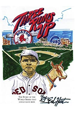 Three Runs Up: The Story of the World Series That Could Have Been 9781418443856