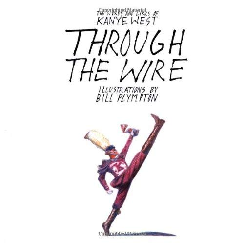 Through the Wire: Lyrics & Illuminations 9781416537755