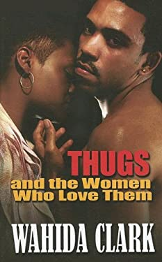 Thugs and the Women Who Love Them 9781410403742