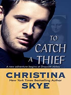 To Catch a Thief 9781410409447