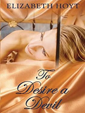 To Desire a Devil 9781410424952