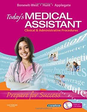 Today's Medical Assistant: Clinical & Administrative Procedures [With 2 CDROMs and 4 DVDs] 9781416044321
