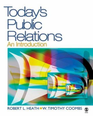 Today's Public Relations: An Introduction 9781412926355