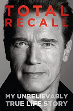 Total Recall: My Unbelievably True Life Story 9781410452108