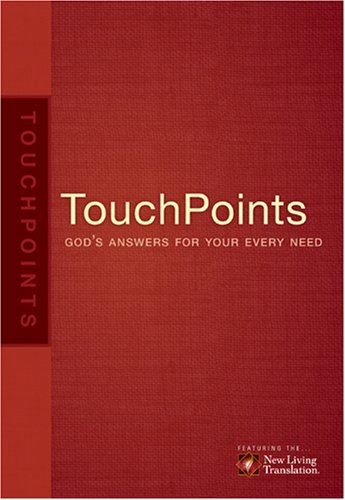 Touchpoints: God's Answers for Your Every Need 9781414320175