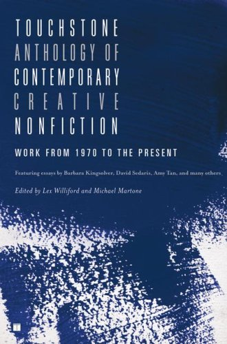 Touchstone Anthology of Contemporary Creative Nonfiction: Work from 1970 to the Present 9781416531746
