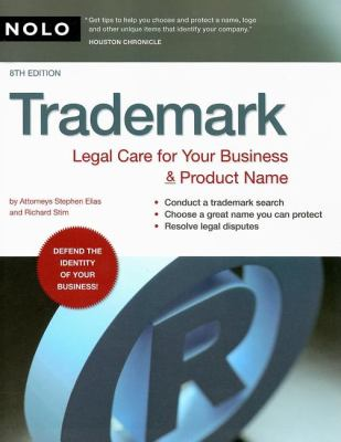 Trademark: Legal Care for Your Business & Product Name 9781413306996