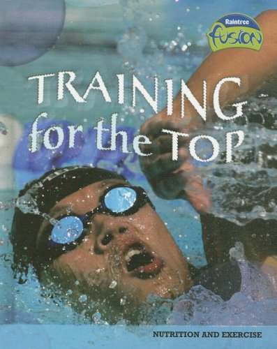 Training for the Top: Nutrition and Energy 9781410919335