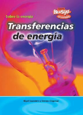 Transferencias de Energia = Energy Transfers 9781410931887