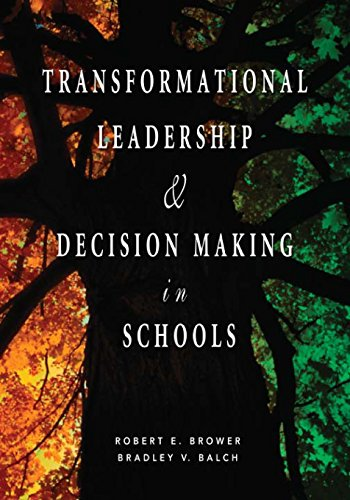 Transformational Leadership & Decision Making in Schools 9781412914871