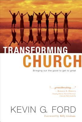 Transforming Church: Bringing Out the Good to Get to Great 9781414308937