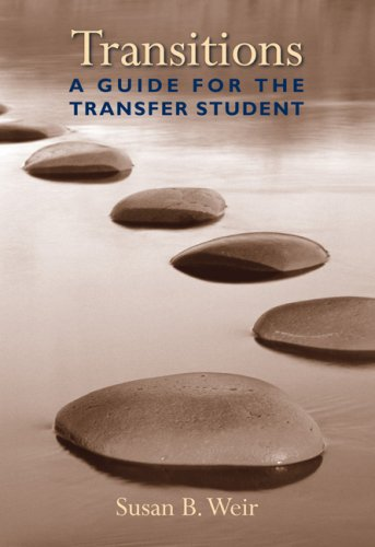 Transitions: A Guide for the Transfer Student 9781413022797