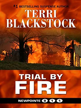 Trial by Fire 04 Newpointe 911 9781410416179