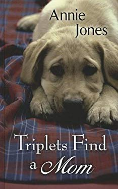 Triplets Find a Mom 9781410452429