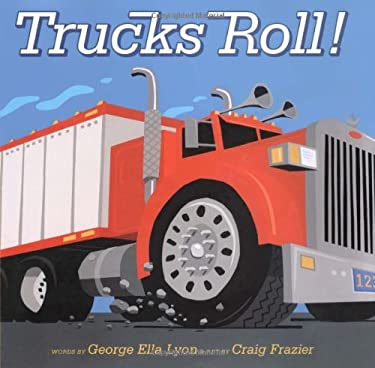 Trucks Roll! 9781416924357
