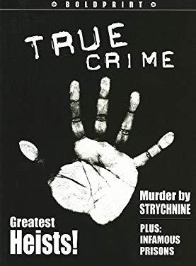 Steck-Vaughn Boldprint: Student Edition Grade 12 True Crime 9781419024580