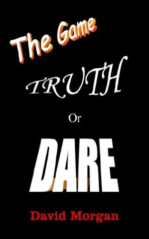 Truth or Dare: The Game 9781410744487