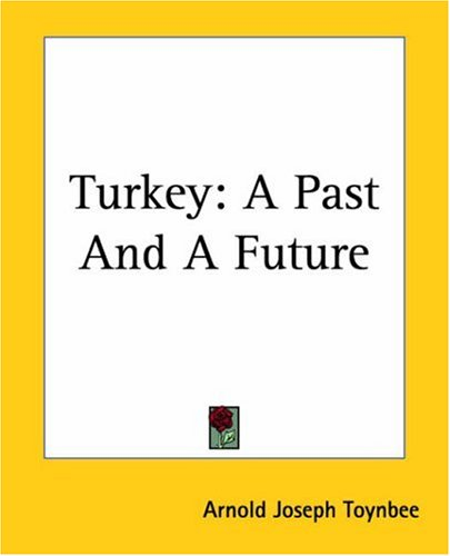 Turkey: A Past and a Future 9781419191275