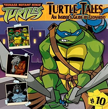 Turtle Tales: An Insider's Guide by Leonardo 9781416948858