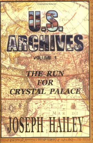 U.S. Archives: Vol. I (the Run for Crystal Palace) 9781413465860