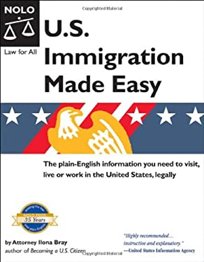 U.S. Immigration Made Easy 9781413304091