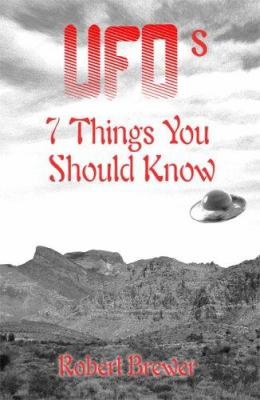 UFOs: 7 Things You Should Know