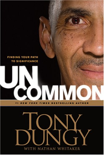 Uncommon: Finding Your Path to Significance 9781414326818
