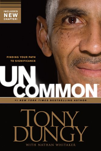 Uncommon: Finding Your Path to Significance 9781414326825