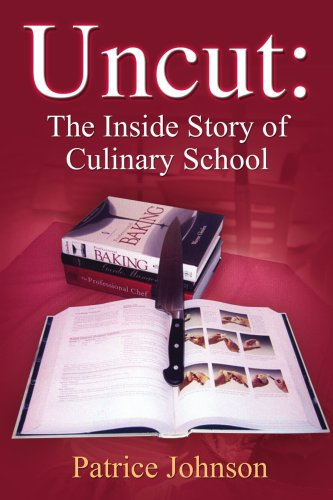 Uncut: The Inside Story of Culinary School 9781418490669