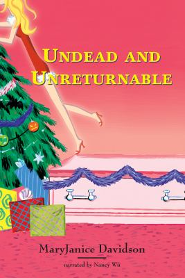 Undead and Unreturnable 9781419364693