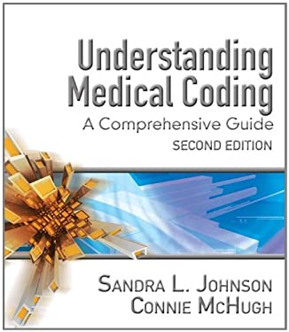 Understanding Medical Coding: A Comprehensive Guide 9781418010447
