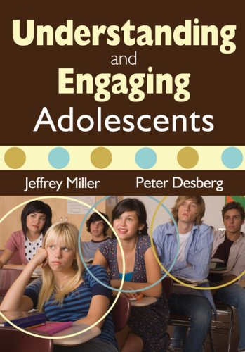 Understanding and Engaging Adolescents 9781412970013