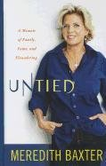 Untied: A Memoir of Family, Fame, and Floundering 9781410438652