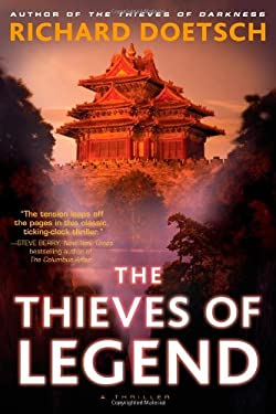 The Thieves of Legend: A Thriller 9781416598985