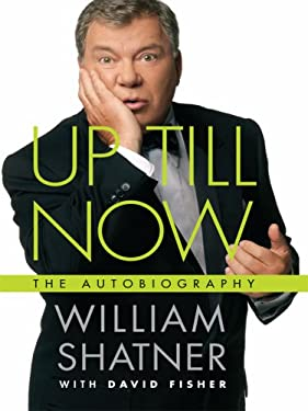 Up Till Now: The Autobiography 9781410408693