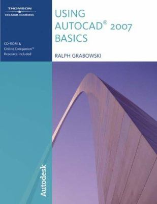 Using AutoCAD 2007: Basics [With CDROM] 9781418048983