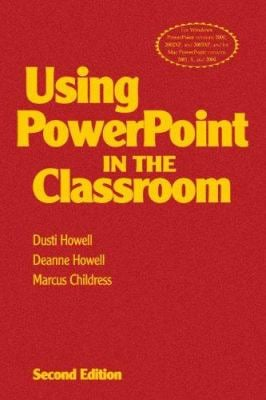 Using PowerPoint in the Classroom 9781412927970