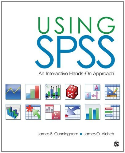 Using SPSS: An Interactive Hands-On Approach 9781412995153